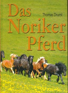 Das Noriker Pferd - Band I