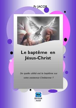 Le Baptème en Jésus-Christ