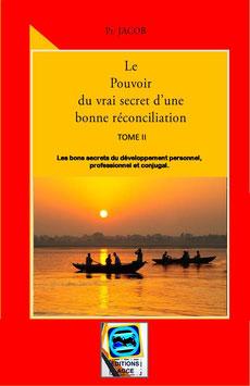Le Pouvoir Du Vrai Secret D'Une Bonne Réconciliation - TOME 2
