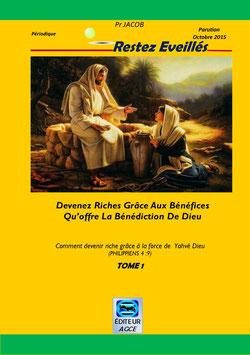 Devenez Riche grâce aux Bénéfices qu'offre la Bénédiction de Dieu  TOME I