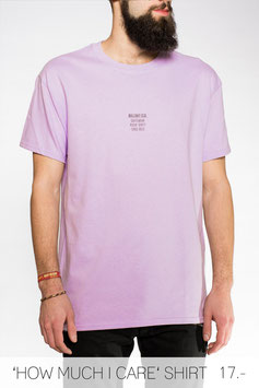 'HOW MUCH I CARE' SHIRT LAVENDER