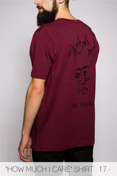 'HOW MUCH I CARE' SHIRT BURGUNDY