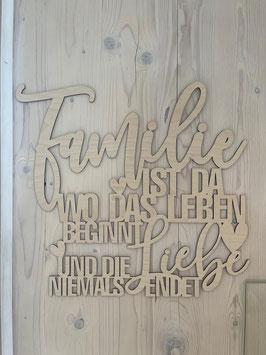 XL Schriftzug Familie ist....