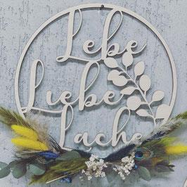 Lebe - Liebe - Lache Loop mit Deko