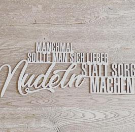 XL Schriftzug Nudeln natur