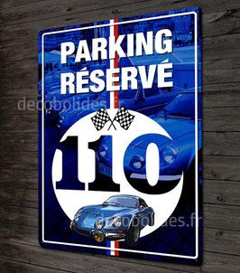 Plaque métal déco Parking réservé Alpine Renault A110 Berlinette