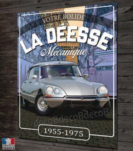 """plaque métal déco Citroën DS """" la Déesse mécanique """" par déco bolides."""