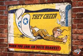 "Plaque métal déco reproduction poster pilote WW2 US Air Force "" when you jam on your brakes"""