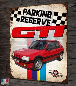 """plaque métal déco Peugeot """" Parking Réservé """" 205 GTI youngtimer"""