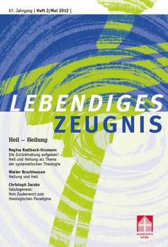HEIL UND HEILUNG- 2012 Heft 2 - 67. Jahrgang