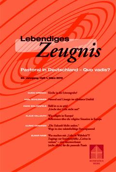 PASTORAL IN DEUTSCHLAND - QUO VADIS?  - 2010 Heft 1 - 65. Jahrgang