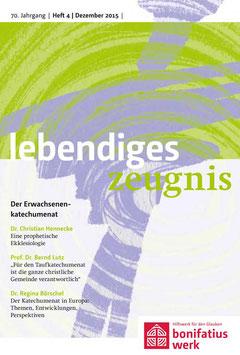 DER ERWACHSENENKATECHUMENAT 2015  - 2015 Heft 4 - 70. Jahrgang