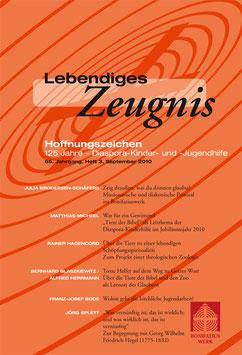 HOFFNUNGSZEICHEN. 125 JAHRE – DIASPORA-KINDER- UND -JUGENDHILFE - 2010 Heft 3 - 65. Jahrgang