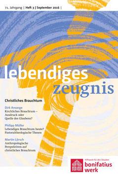 CHRISTLICHES BRAUCHTUM  - 2016 Heft 3 - 71. Jahrgang