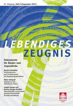 SAKRAMENTE FÜR KINDER UND JUGENDLICHE  - 2012 Heft 3 - 67. Jahrgang