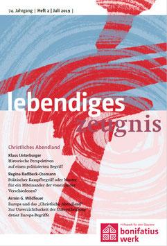 CHRISTLICHES ABENDLAND - 2019 Heft 2 - 74. Jahrgang