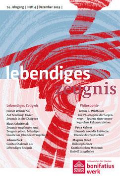 LEBENDIGES ZEUGNIS / PHILOSOPHIE - 2019 Heft 4 - 74. Jahrgang