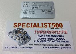 TARGHETTA DATI FIAT 126 PERSONAL4   CON NUMERO COLORE VERNICE