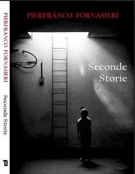 Seconde Storie - Il Libro