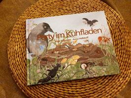Party im Kuhfladen von Inger Källander und Anna Helldorff