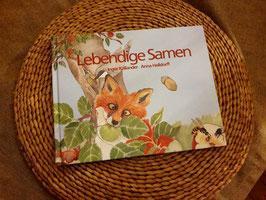 Lebendige Samen von Inger Källander und Anna Helldorff