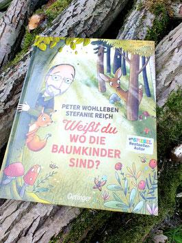 Weißt du, wo die Baumkinder sind? von Peter Wohlleben