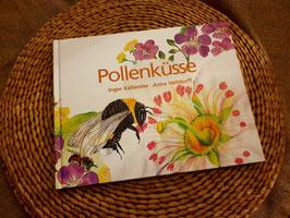 Pollenküsse von Inger Källander und Anna Helldorff