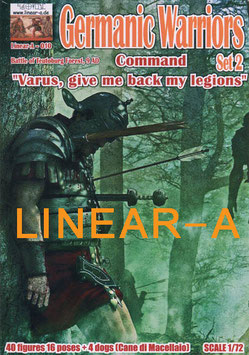 "LINEAR-A 010 Germanic Warriors Set 2 ""COMMAND"" ""Varus, give me back my legions"""