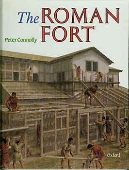 Peter Connolly - THE ROMAN FORT engl. Text