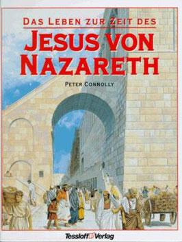 """Peter Connolly - DAS LEBEN ZUR ZEIT DES JESUS VON NAZARETH - Unterschied anderes Coverbild, sonst gleicher Text """" Kategorie I. """""""