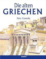 Peter Connolly - DIE ALTEN GRIECHEN