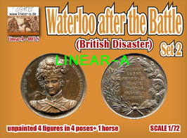 LINEAR-A 005s Waterloo after the Battle SET 2 BRITISH Disaster