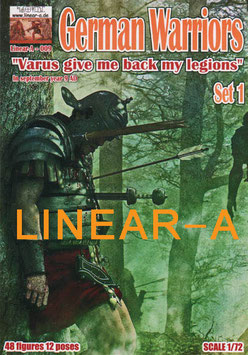 "LINEAR-A 009 Germanic Warriors Set 1 ""Varus, give me back my legions"""