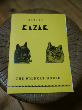 KAZAK #3「THE WILDCAT HOUSE」