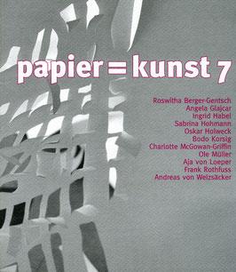 Katalog: papier = kunst 7