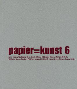 Katalog: papier = kunst 6