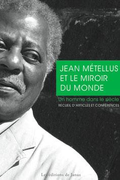 Jean Métellus et le miroir du monde