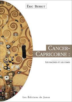 Cancer-Capricorne (les racines et les cimes)