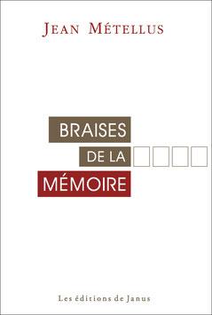 Braises de la mémoire