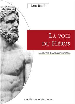 La voie du Héros, les douze travaux d'Hercule