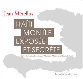 Haïti, mon île exposée et secrète (Livre + CD)