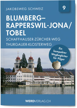 BLUMBERG–RAPPERSWIL-JONA / TOBEL (SCHAFFHAUSER–ZÜRCHER-WEG / THURGAUER-KLOSTERWEG)