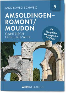 Amsoldingen-Romont/Moudon (Gantrisch-Fribourg-Weg)