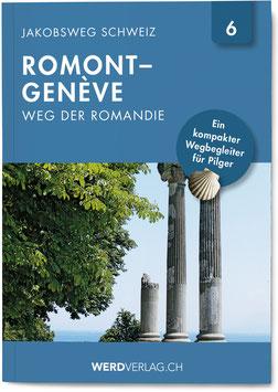 ROMONT–GENÈVE (WEG DER ROMANDIE)
