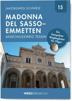 Madonna del Sasso–Emmetten, Anschlussweg Tessin
