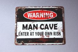 Warning man cave enter at your own risk Schild Männerhöhle / door sign