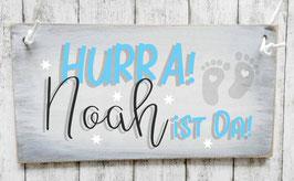 "Holzschild Geburt Baby: ""HURRA! .... ist da! im ""Shabby-Look"""