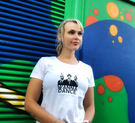 "Damen T-Shirt ""WANNA DANCE"""