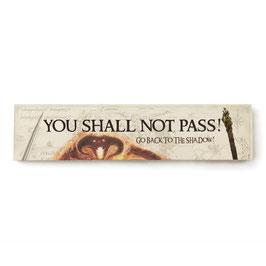 No puedes pasar / You shall not pass (varios diseños)