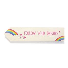Unicornio: Follow your dreams